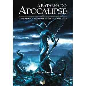 livro-a-batalha-do-apocalipse-eduardo-spohr-novo_MLB-O-226840916_4369